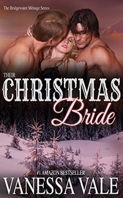 Their Christmas Bride (Bridgewater Ménage 5) by Vanessa Vale