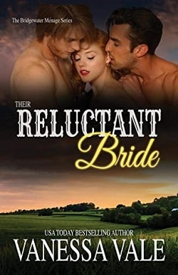 Their Reluctant Bride (Bridgewater Ménage 6) by Vanessa Vale