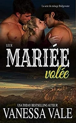 Their Stolen Bride (Bridgewater Ménage 7) by Vanessa Vale