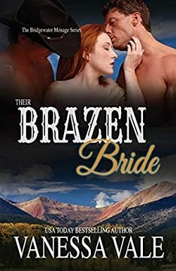 Their Brazen Bride (Bridgewater Ménage 8) by Vanessa Vale