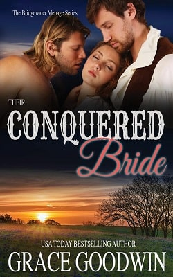 Their Conquered Bride (Bridgewater Ménage 9) (Grace Goodwin) by Vanessa Vale