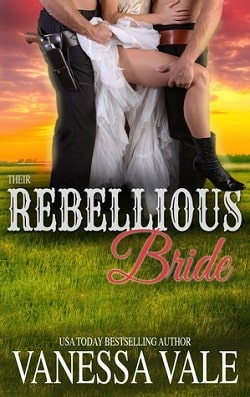Their Rebellious Bride (Bridgewater Ménage 10) by Vanessa Vale