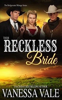 Their Reckless Bride (Bridgewater Ménage 11) by Vanessa Vale