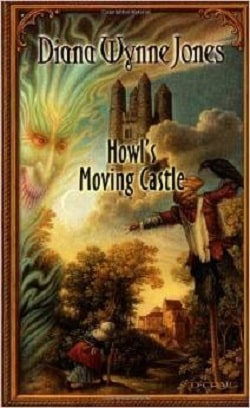 Howl's Moving Castle (Howl's Moving Castle 1) by Diana Wynne Jones