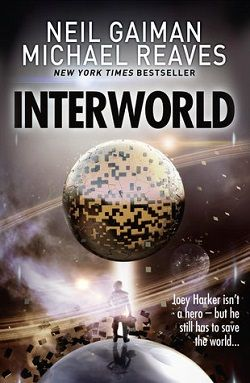 InterWorld (InterWorld 1) by Neil Gaiman