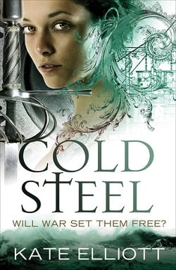 Cold Steel (Spiritwalker 3) by Kate Elliott