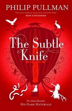 The Subtle Knife (His Dark Materials 2) by Philip Pullman