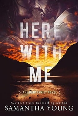 Here With Me (Adair Family 1) by Samantha Young